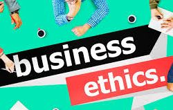 Business ethics - Why the modern-day company has to abide