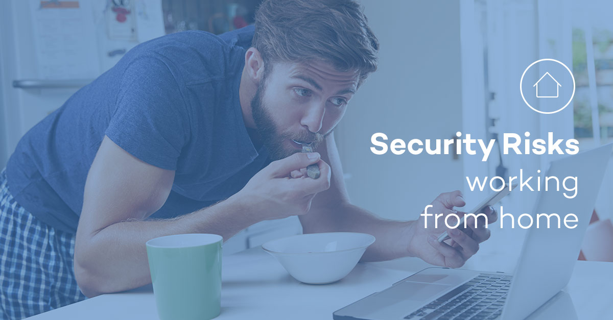Security Risks working from home